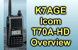 Icom T70A -HD Overview by K7AGE