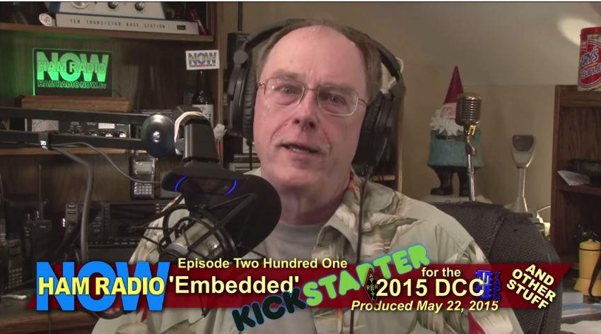 HRN 201: 'Embedded' KICKSTARTER for the 2015 DCC (and other stuff) from HamRadioNow