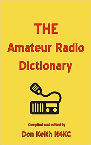 THE AMATEUR RADIO DICTIONARY