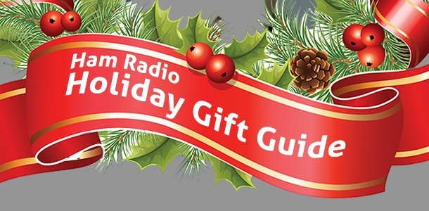 Amateur Radio Holiday Gift Guide