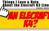The Next Big Thing From Elecraft, The K4? – K6UDA Radio EP22