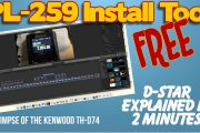 Free PL259 Tool, D-Star Explained in 2 min, TH-D74 – K6UDA Radio Episode 26