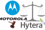 Motorola Solutions Expands Patent Infringement Complaints against Hytera