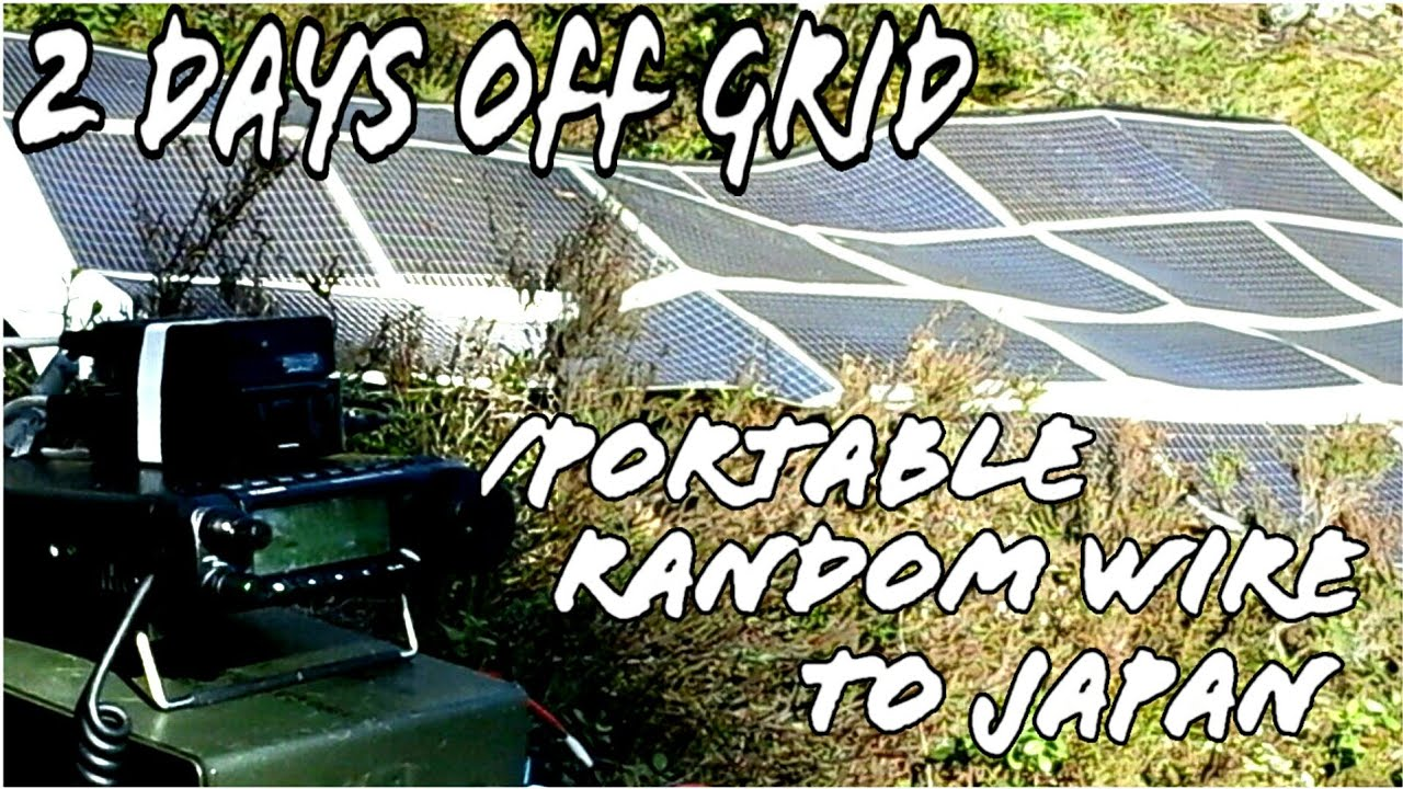 2 Days Off Grid – /P Ham Radio to Japan FT8 Random Wire Antenna