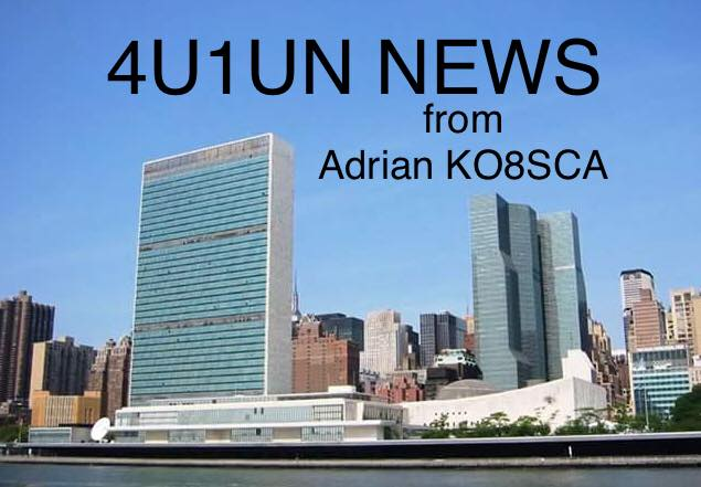 4U1UN News directly from Adrian KO8SCA