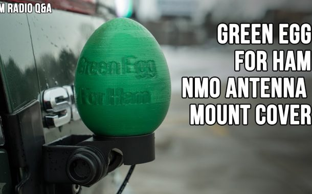 Green Egg for Ham NMO Antenna Mount Cover – Ham Radio Q&A
