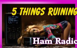 5 Things Ruining Ham Radio | K6UDA Radio