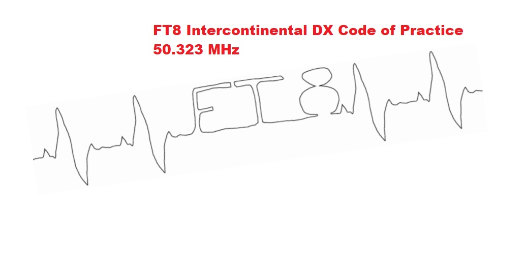 FT8 Intercontinental DX Code of Practice 50 323 MHz