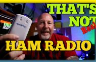 That's Not Ham Radio | K6UDA Radio