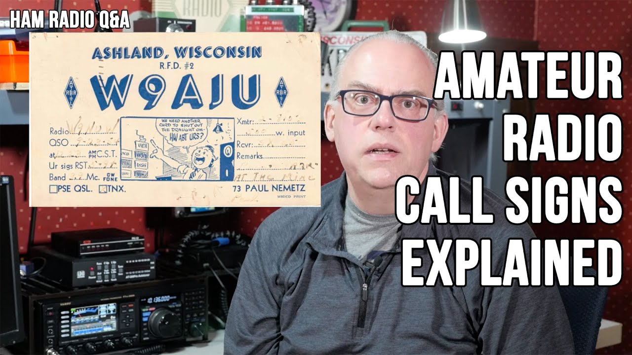 Amateur Radio Callsigns Explained