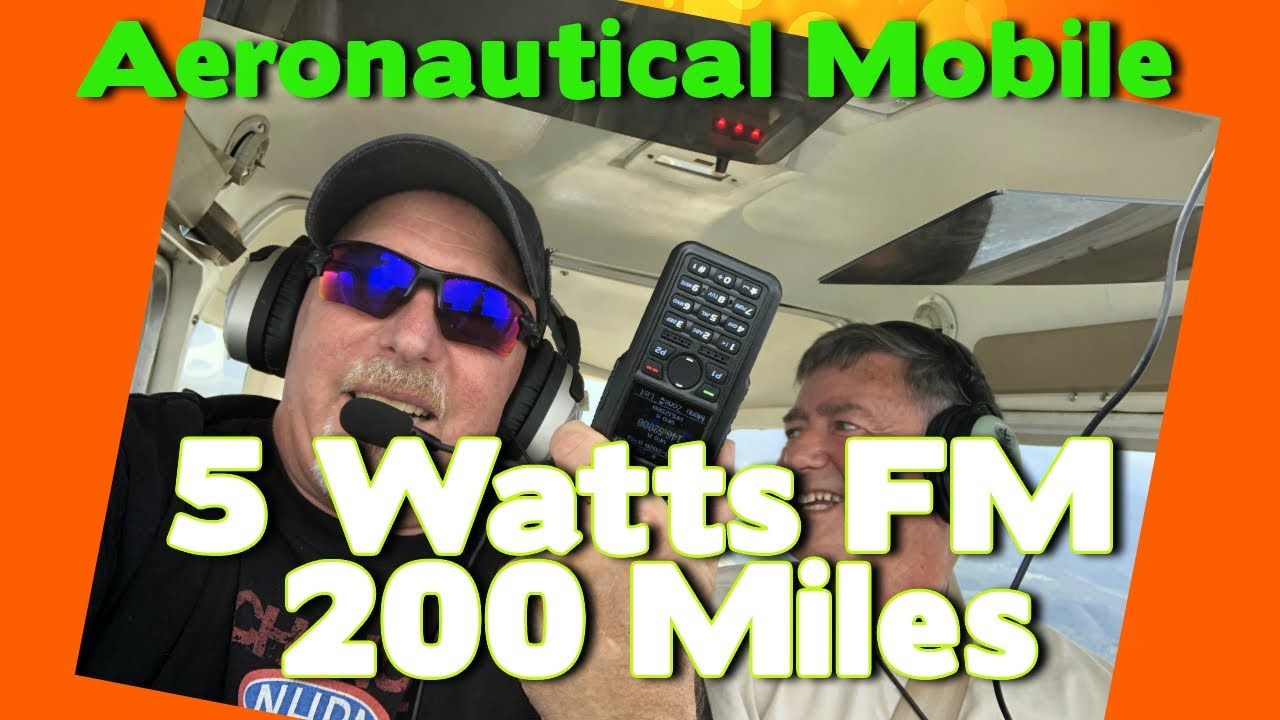 Aeronautical Mobile. Contacts 100 Miles + on a 5 watt Handheld