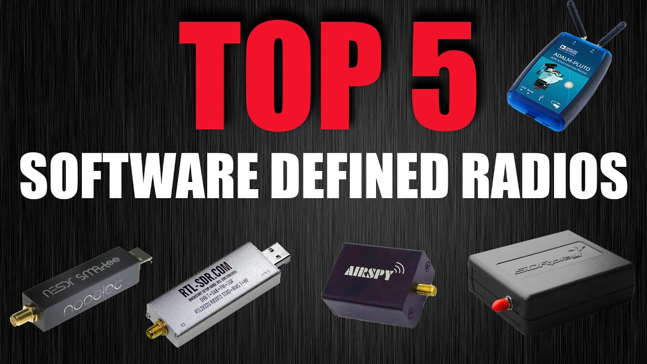 TOP 5 Software Defined Radio Receivers