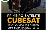 FIRST CUBESAT SATELLITE DEVELOPED BY BRAZILIAN COMPANY FINISHES ENVIRONMENTAL TESTS