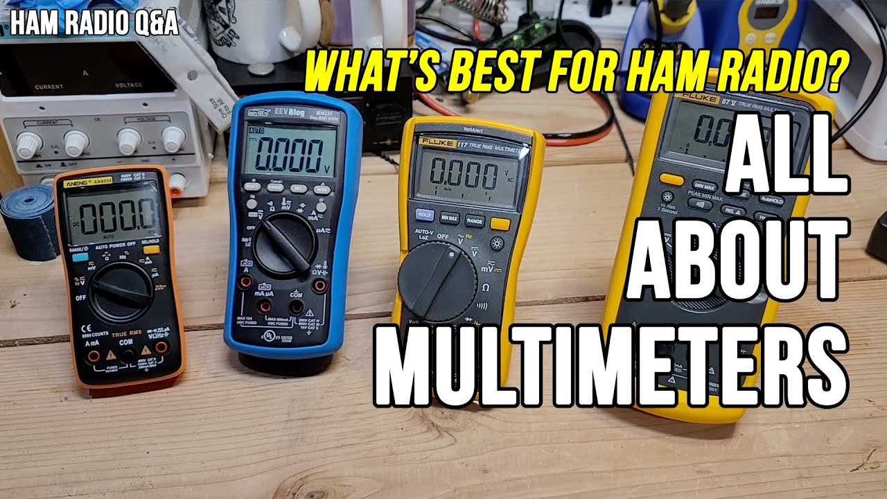All about Multimeters – Ham Radio Q&A