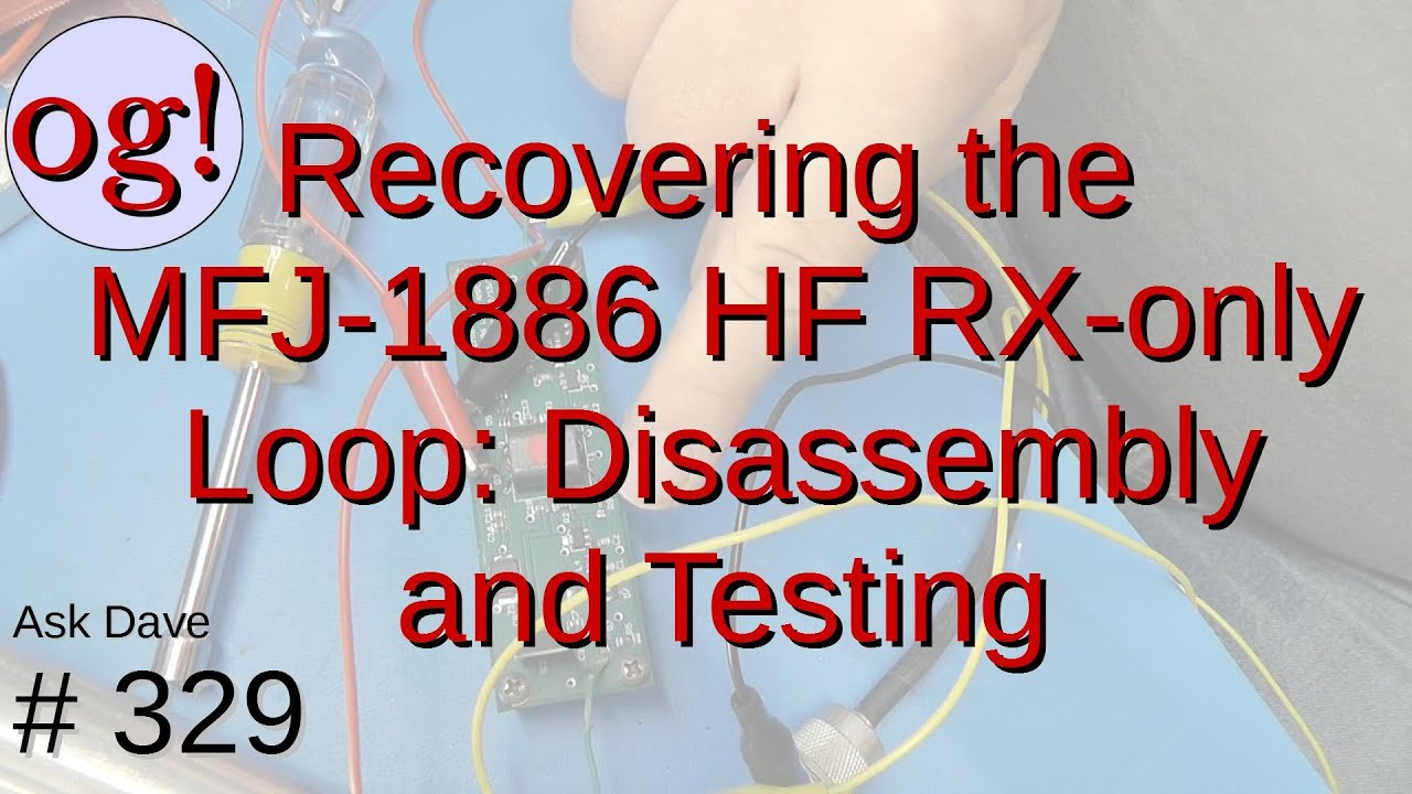 Recovering the MFJ-1886 RX-only Loop Antenna; Disassembly and Testing