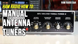 How to use a manual antenna tuner – Ham Radio Q&A