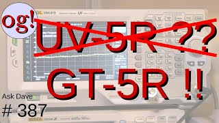 Dump the UV-5R and Get the GT-5R