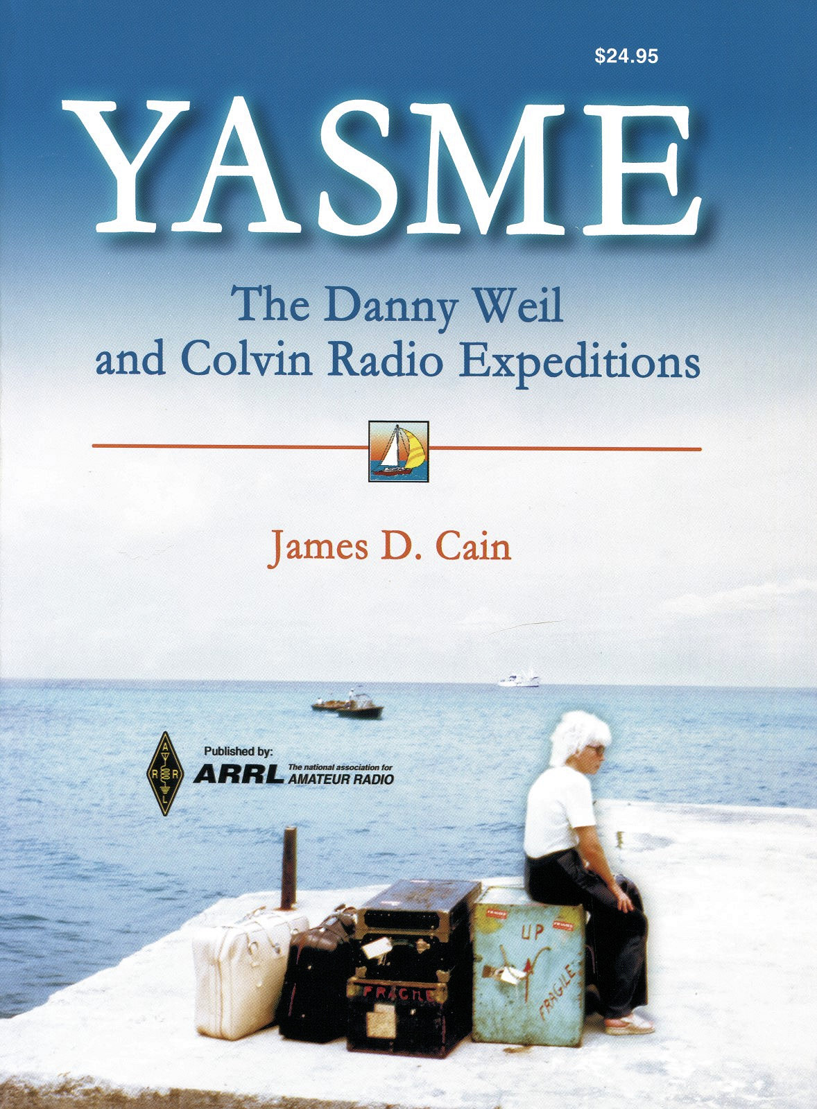 Yasme Foundation Releases Chronicles of Amateur Radio DX History