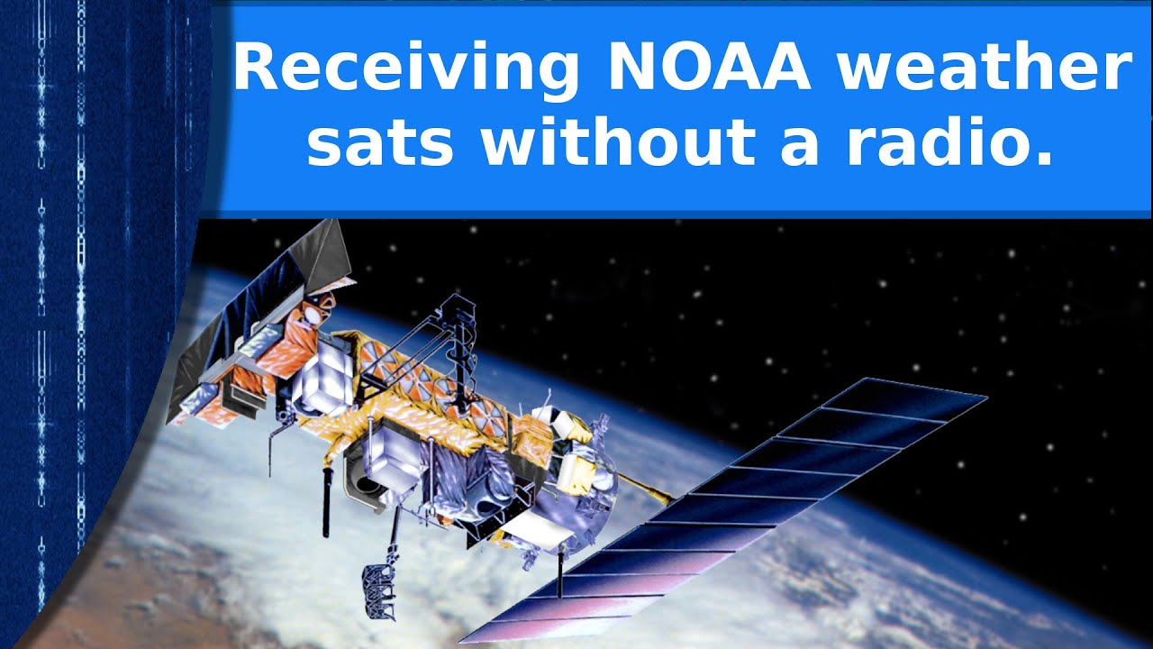 Receiving NOAA weather sats without a radio