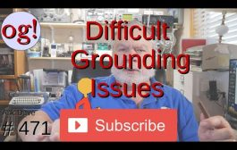 Difficult Grounding Issues